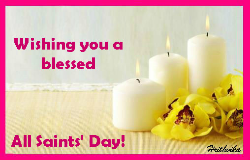 Wishes On All Saints' Day!