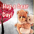 Sending My Hugs On Hug A Bear Day!
