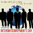 Home : Events : International Men's Day 2020 [Nov 19] - It Takes All Kinds Of Men...