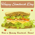 Happy Sandwich Day, Yummy