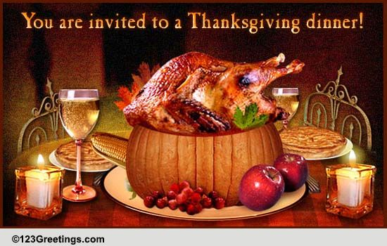Thanksgiving Invitation For You Free Dinner Ecards