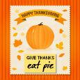 Eat Pie.