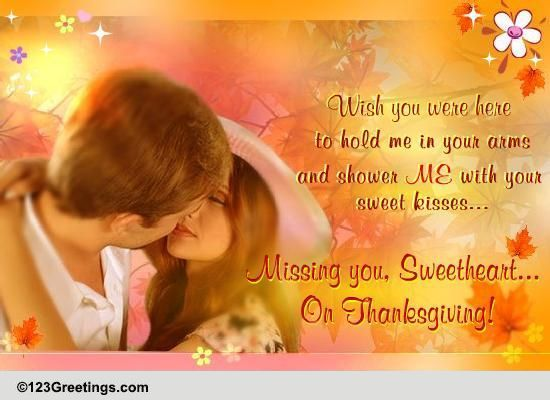 Wish You Were Here On Thanksgiving Free Miss You Ecards Greeting Cards 123 Greetings