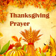 Thanksgiving Prayer For U And Yours...