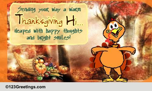 a warm thanksgiving hi    free happy thanksgiving ecards