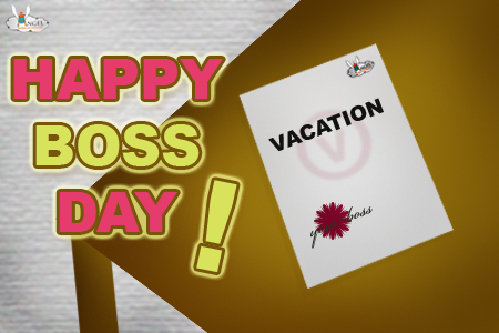 The Formal Promise, Happy Boss's Day.