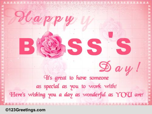 Wish You A Wonderful Day! Free Happy Boss's Day eCards ...