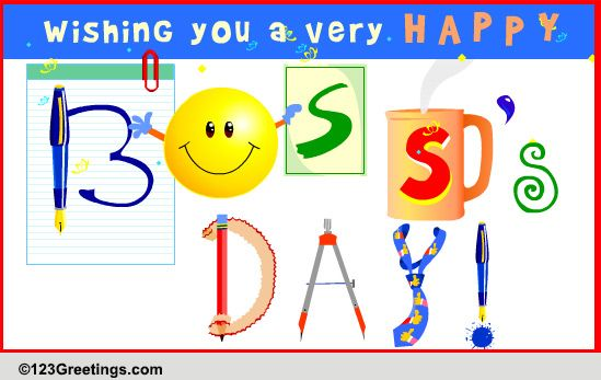 A Very Happy Boss's Day... Free Happy Boss's Day eCards ...