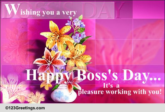 pleasure working with you    free happy boss u0026 39 s day ecards