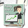 Happy Boss's Day!!!