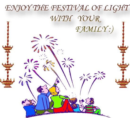 Enjoy The Festival Of Light.