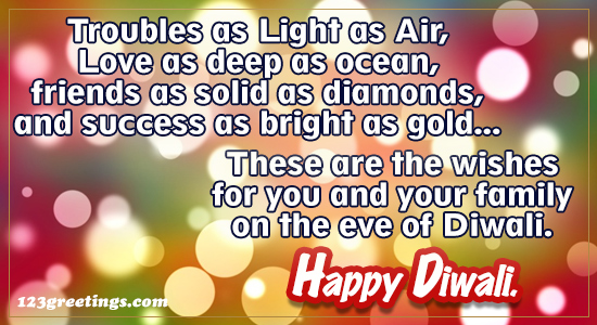 Happy Diwali To You And Your Family!