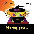Missing You On Halloween Witches Brew!