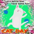 Home : Events : National Cat Day 2020 [Oct 29] - A Cat Day Dance Ecard!!