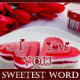 Sweetest Word...