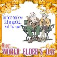Home : Events : World Elder's Day 2019 [Oct 1] - My Elder's Day Ecard.