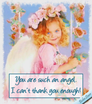 You Are Such An Angel!