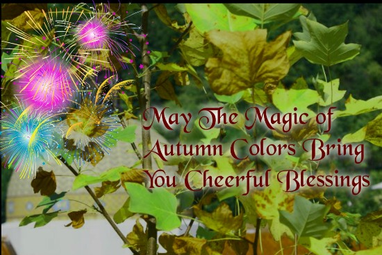 Beautiful Autumn Blessings..