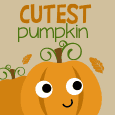 Cutest Pumpkin In The Patch.