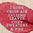 I Love Crisp Air.