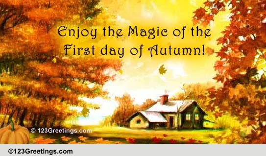 1st Day Of Autumn: First Day Of Autumn Cards, Free First Day Of Autumn Wishes