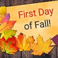 Happy First Day Of Fall & Season Ahead.