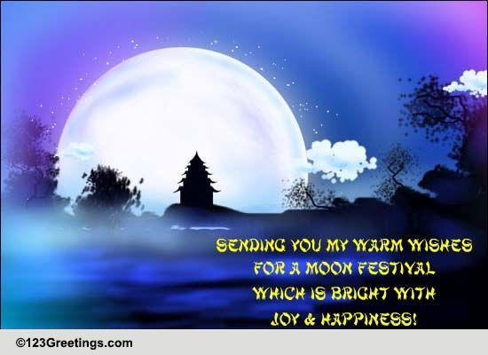 Bright Moon Festival... Free Chinese Moon Festival ECards