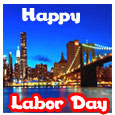 Have A Great Labor Day...