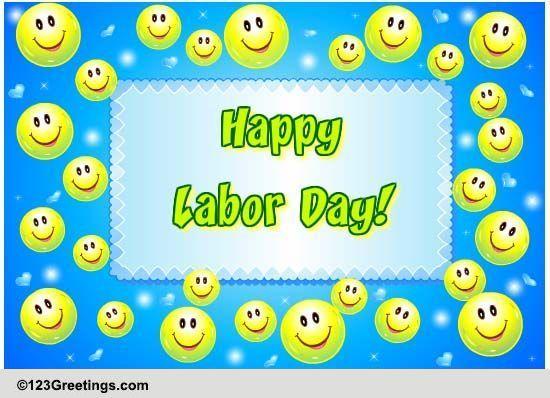 mega labor day smiles  free happy labor day ecards
