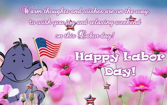 Captivating Cute Wishes For Labor Day! Free Happy Labor Day ECards, Greeting Cards 123 .