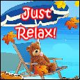 Just Relax On Labor Day!