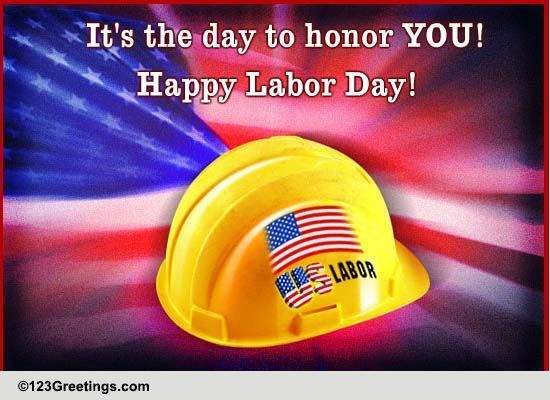 labor day honor  free honor labor ecards  greeting cards