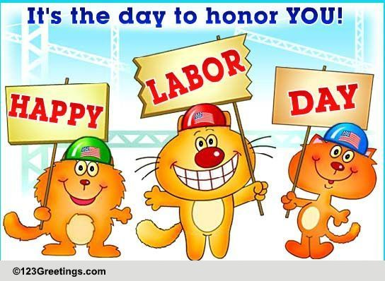 honoring you on labor day  free honor labor ecards