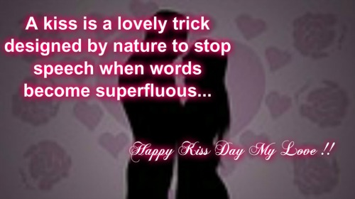 Kiss Is A Nature's Lovely Trick.