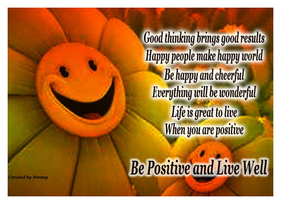 Be Positive And Live Well.