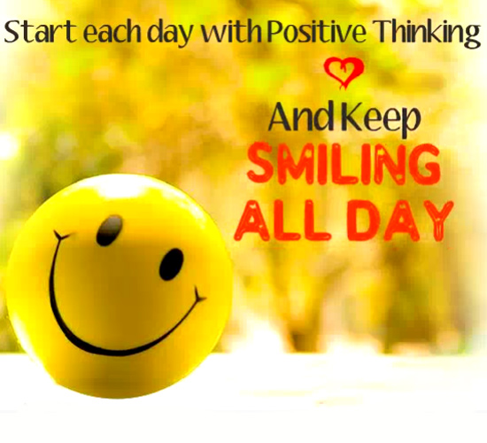 Start Each Day With Positive Thinking! Free Positive