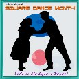 Home : Events : Intl. Square Dance Month 2020 [September] - Let's Do The Square Dance.