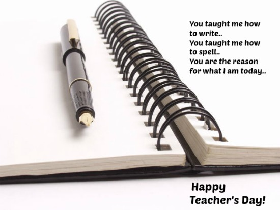 Happy Teacher's Day To You.