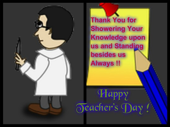 Happy Teacher's Day To All Teachers.