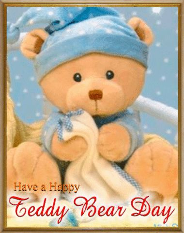 Send Teddy Bear Day Greetings!
