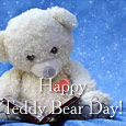 Cute Teddy Bear Day.