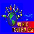 Home : Events : World Tourism Day 2018 [Sep 27] - Greetings On World Tourism Day.