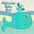 Welcome Baby Boy...