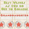 Home : Family : Family Occasions - Off To College Wishes To Granddaughter.