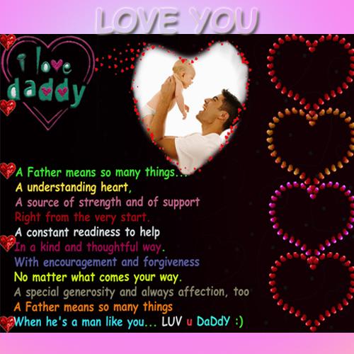 Love U Daddy.