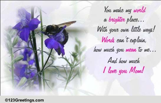 you make my world a brighter place  free for your mom ecards