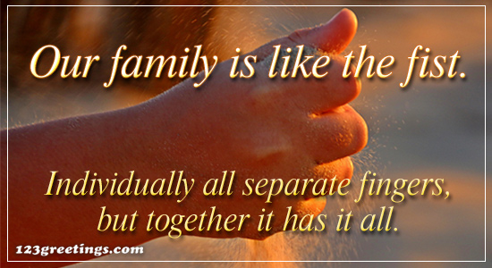 Our Family Is Like The Fist.