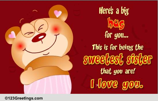 for the sweetest sister ever free sister ecards, greeting cards, Birthday card