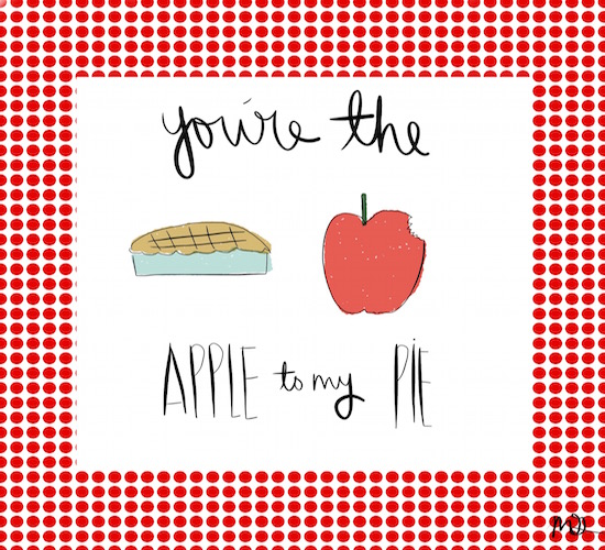 You're The Apple To My Pie!!