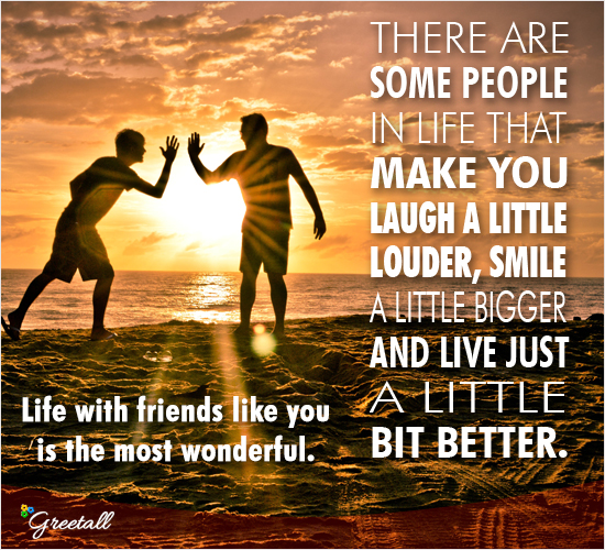 Life With Friend Like You...